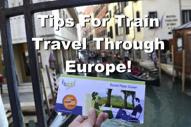 Tips for Train Travel Through Europe