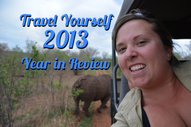 2013 Travel Yourself Year in Review