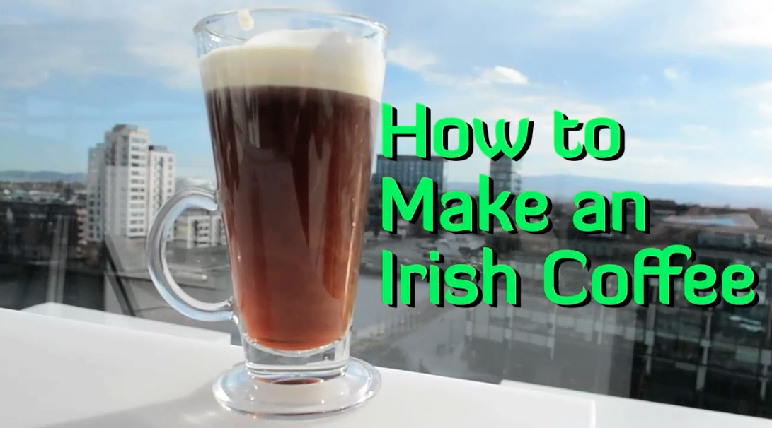 How to Make an Irish Coffee