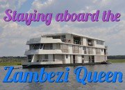 zambezi queen - staying aboard the zambezi queen houseboat