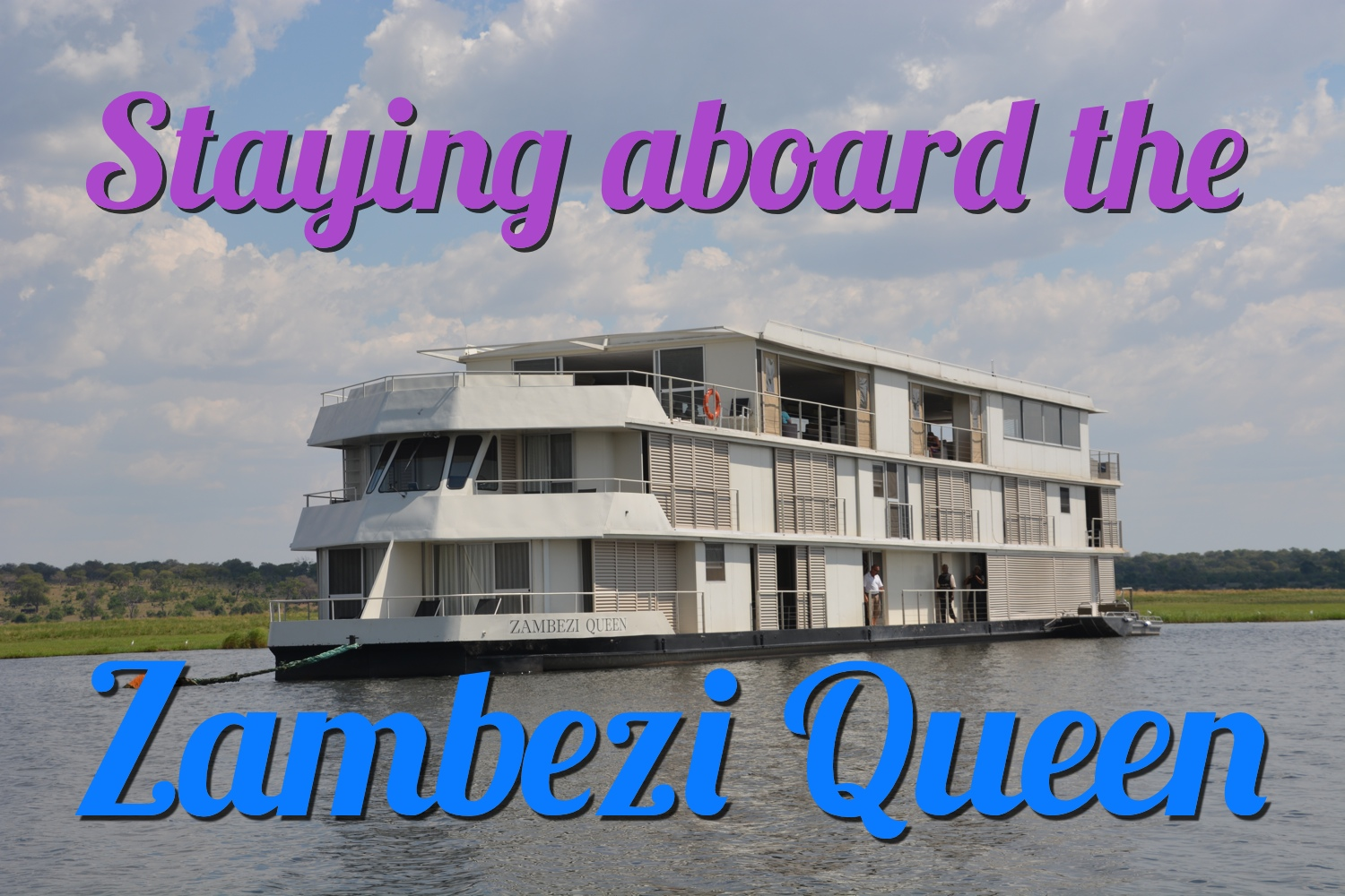Staying Aboard the Zambezi Queen Houseboat
