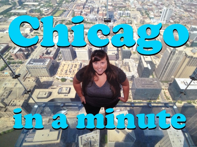 Chicago in a Minute – Things to See and Do