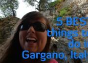 5 best things gargano youtube 3
