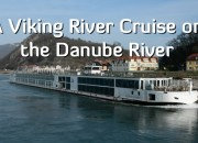 A Viking River Cruise on the Danube River - A Viking River Cruise on the Danube Through Europe