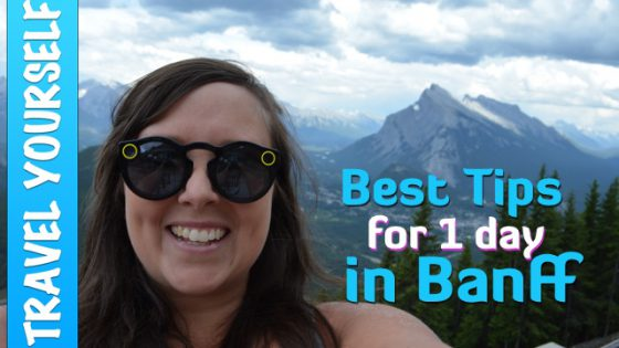 Best Tips for Visiting Banff, Alberta in one day