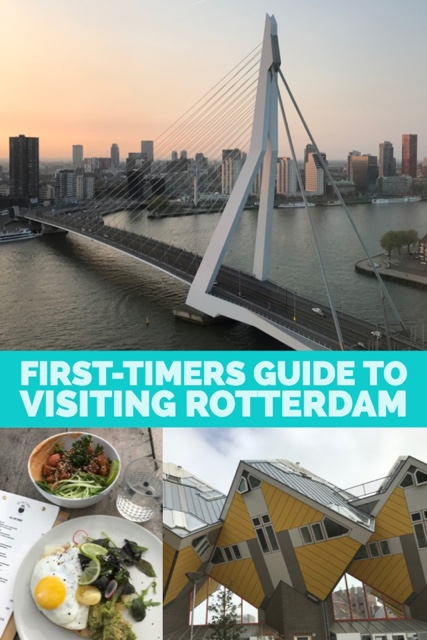 first timers guide to visiting rotterdam