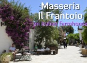 Masseria Il Frantoio - An Italian Farmhouse
