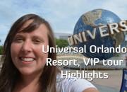 universal blog - Universal Orlando Resort VIP Tour Highlights