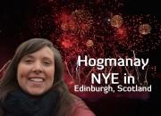 Hogmanay NYE Celebrations in Edinburgh, Scotland blog