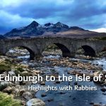 Edinburgh to the Isle of Skye Tour Highlights