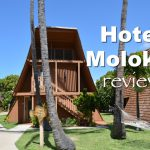 Review of Hotel Molokai in Molokai, Hawaii