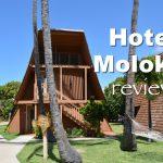 Review of Hotel Molokai in Molokai, Hawaii