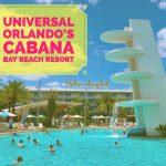 Review of Universal's Cabana Bay Beach Resort